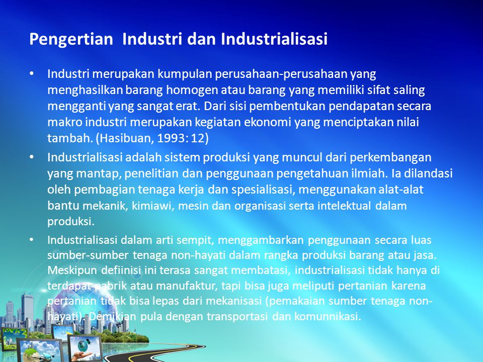 Pengertian Industri dan Industrialisasi