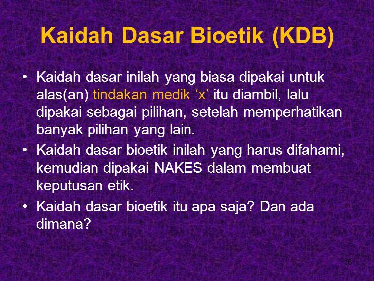 Kaidah Dasar Bioetik (KDB)