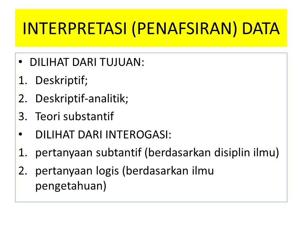 INTERPRETASI (PENAFSIRAN) DATA
