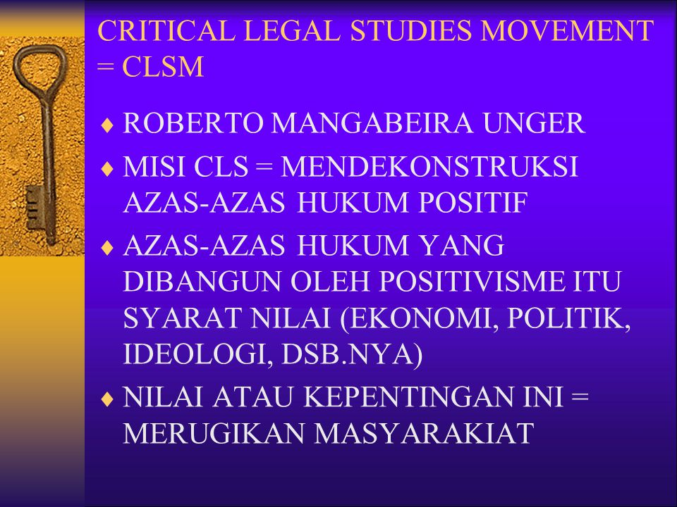 CRITICAL LEGAL STUDIES MOVEMENT = CLSM