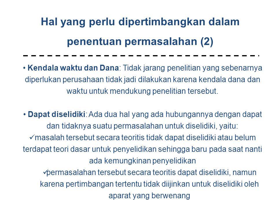 Hal yang perlu dipertimbangkan dalam penentuan permasalahan (2)
