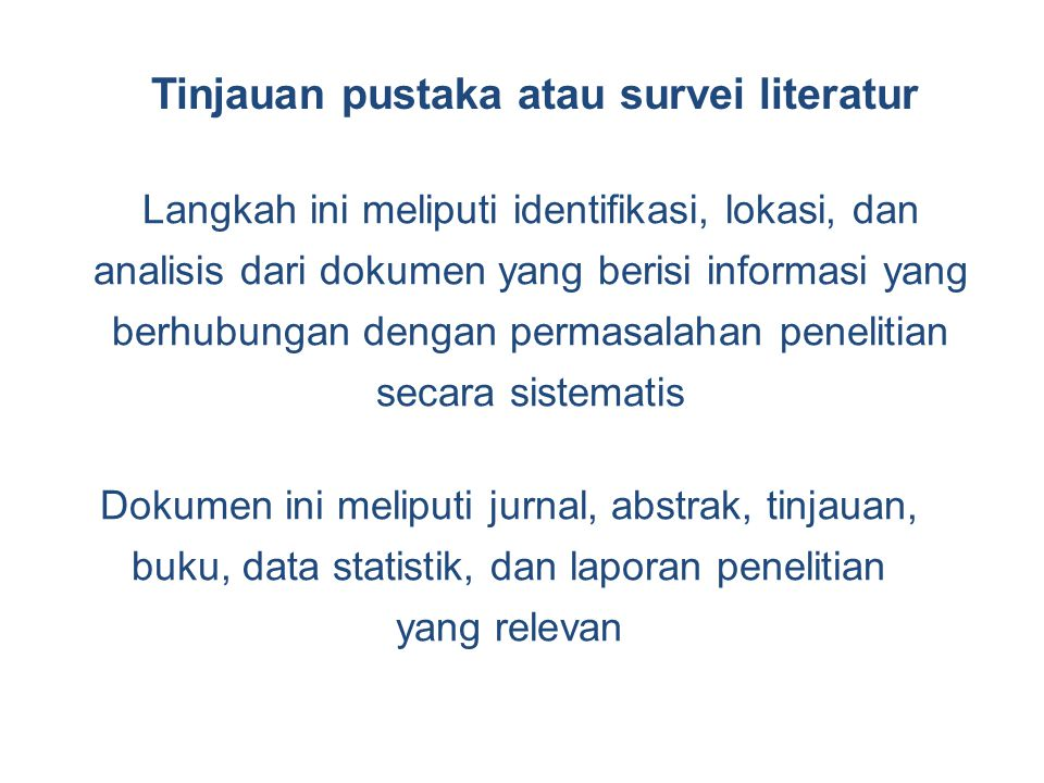 Tinjauan pustaka atau survei literatur