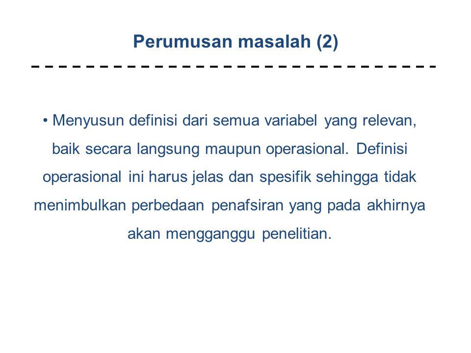 Perumusan masalah (2)