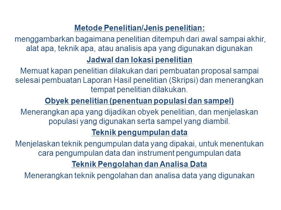Metode Penelitian/Jenis penelitian: