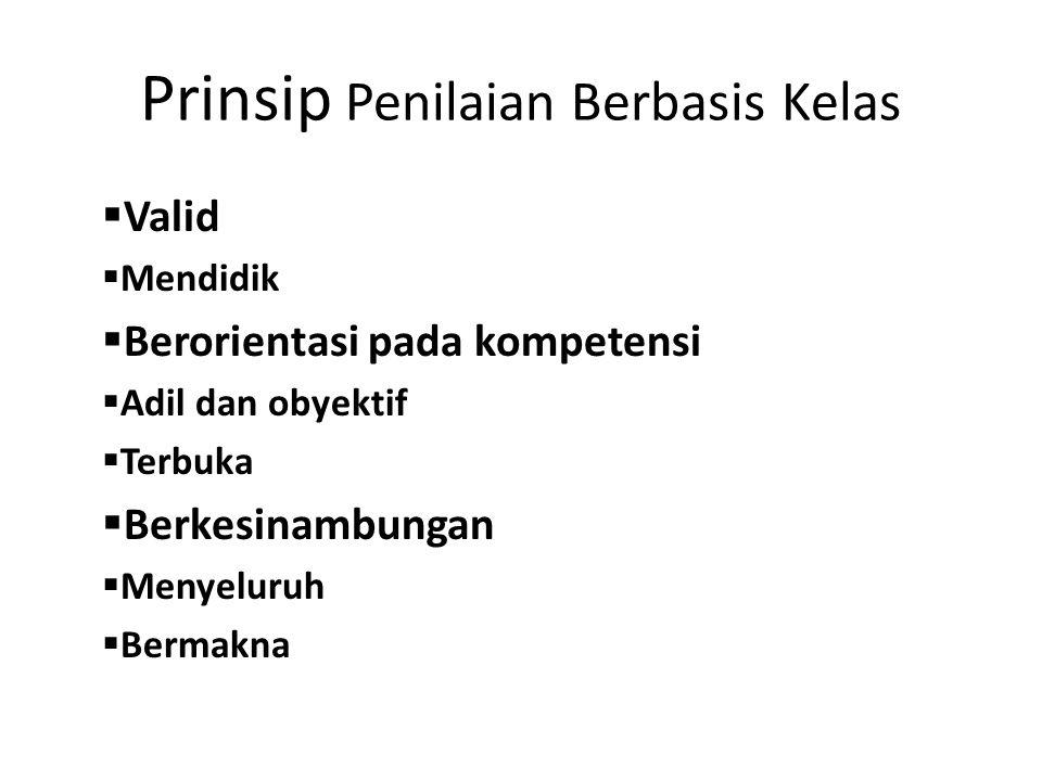 Prinsip Penilaian Berbasis Kelas