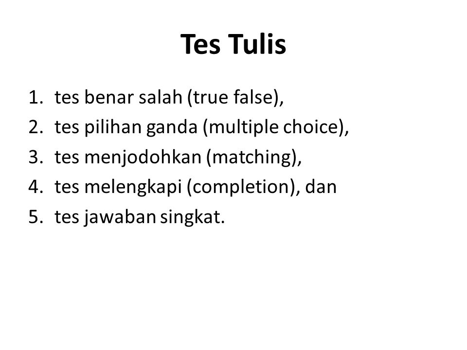 Tes Tulis tes benar salah (true false),