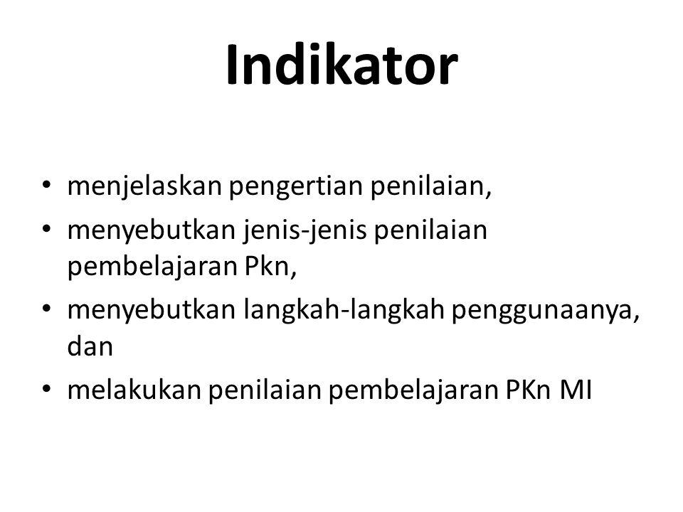 Indikator menjelaskan pengertian penilaian,