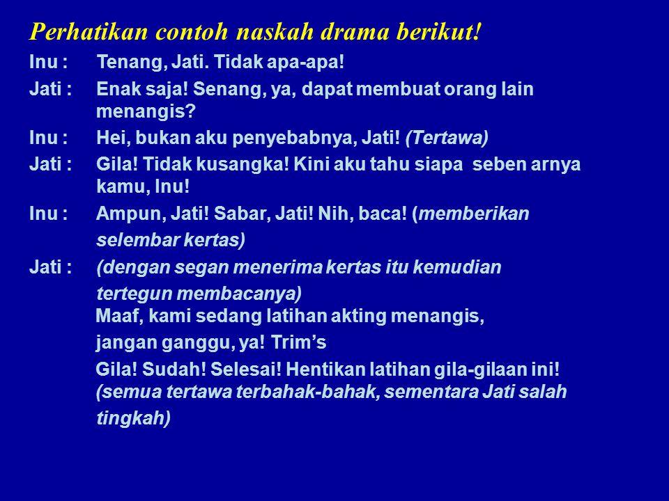 Perhatikan contoh naskah drama berikut!