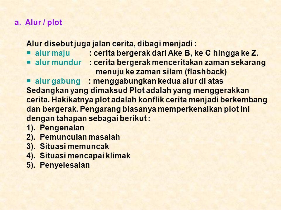 a. Alur / plot