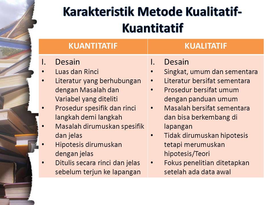 Karakteristik Metode Kualitatif-Kuantitatif