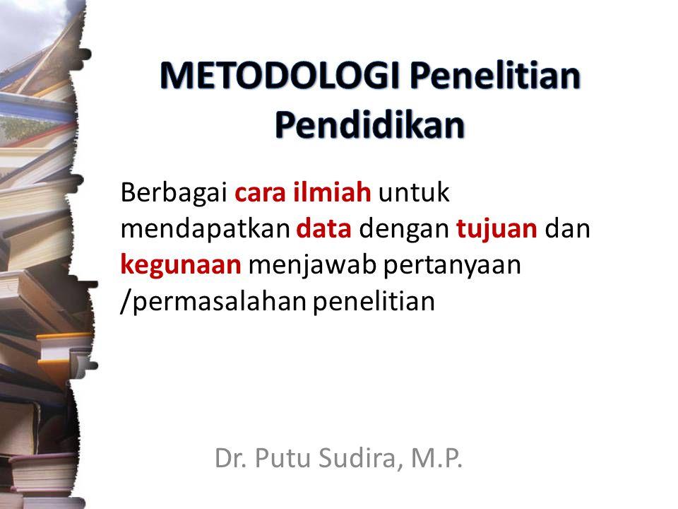 METODOLOGI Penelitian Pendidikan