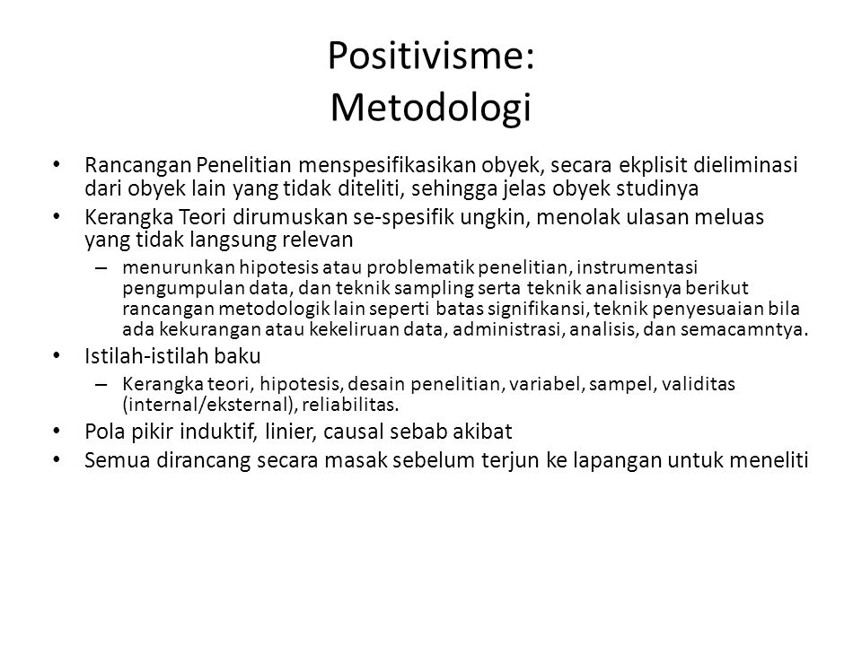 Positivisme: Metodologi