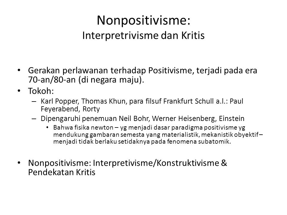 Nonpositivisme: Interpretrivisme dan Kritis