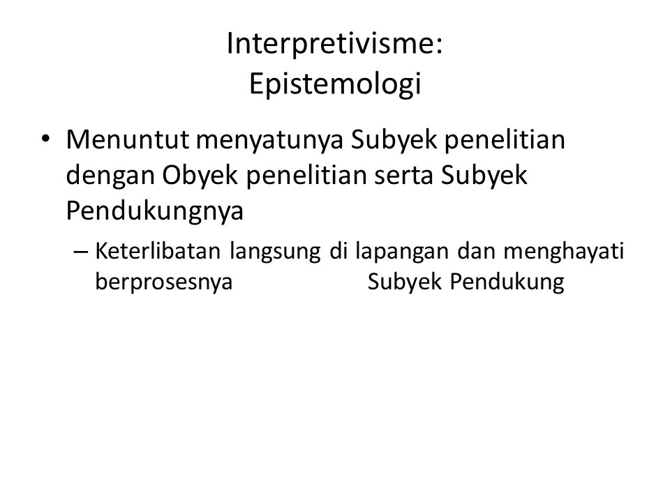Interpretivisme: Epistemologi