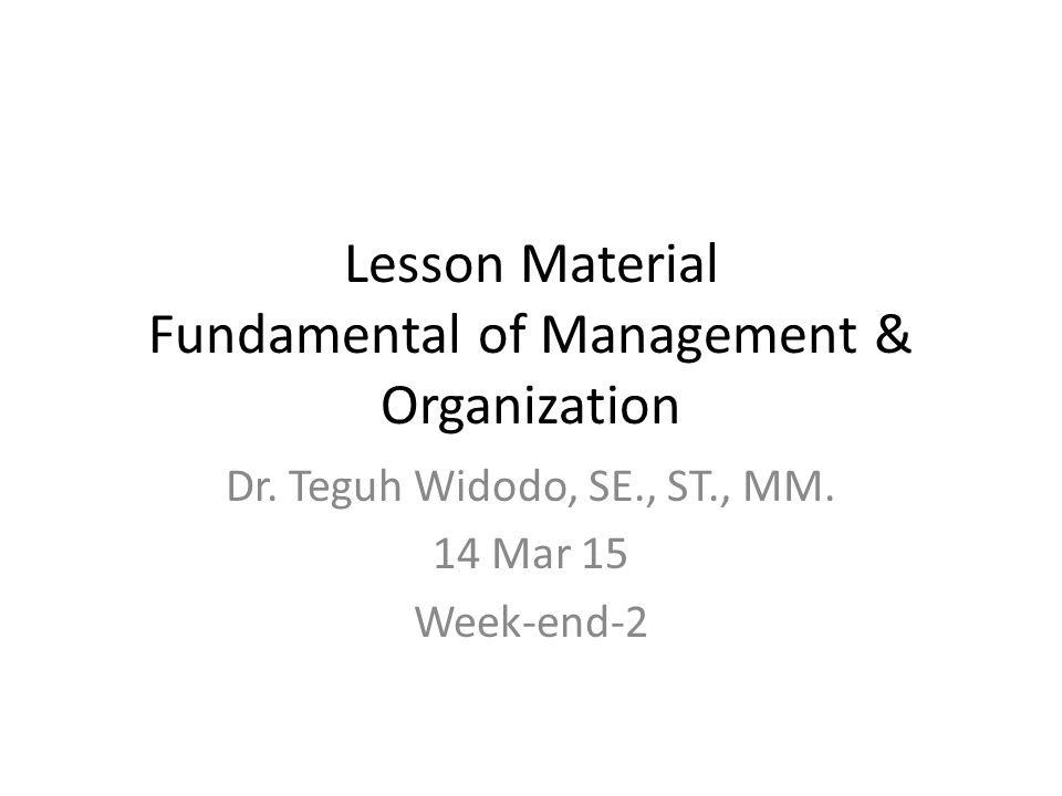 Lesson Material Fundamental of Management & Organization