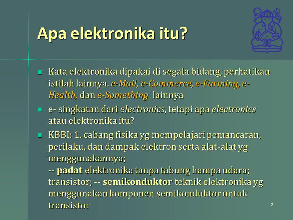 Apa elektronika itu