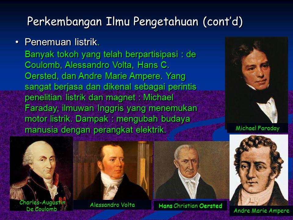 Perkembangan Ilmu Pengetahuan (cont'd)