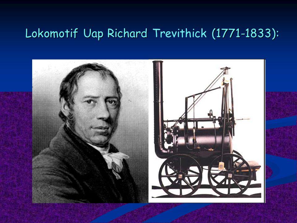 Lokomotif Uap Richard Trevithick (1771-1833):