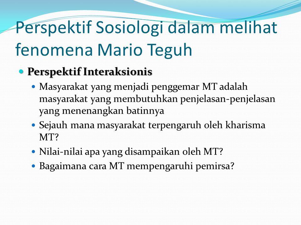 Perspektif Sosiologi dalam melihat fenomena Mario Teguh