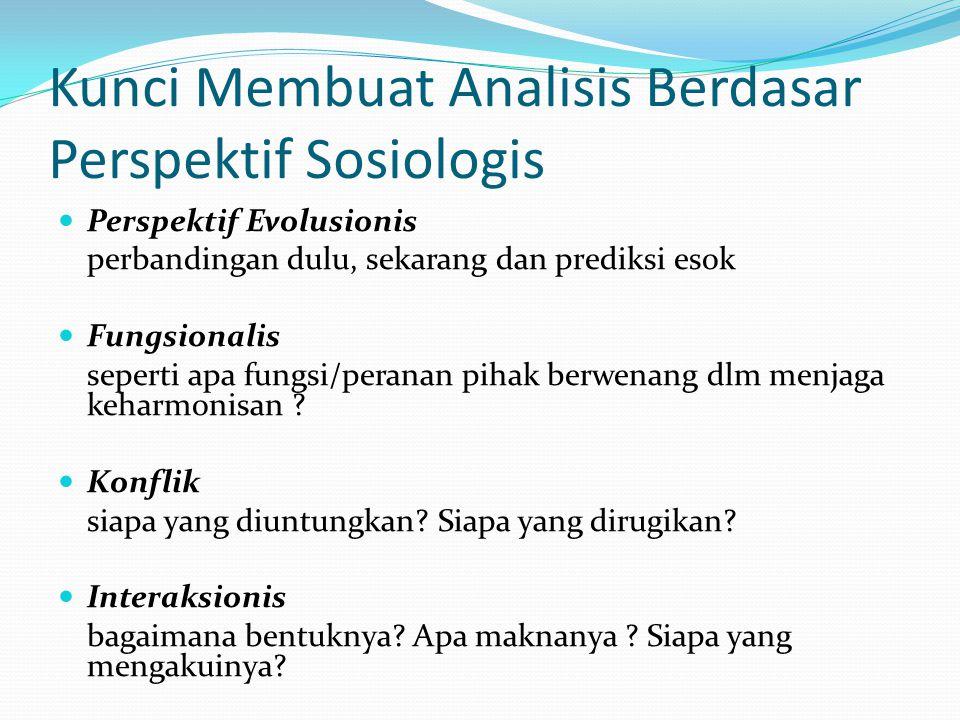 Kunci Membuat Analisis Berdasar Perspektif Sosiologis