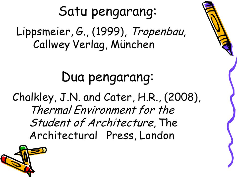 Satu pengarang: Dua pengarang: