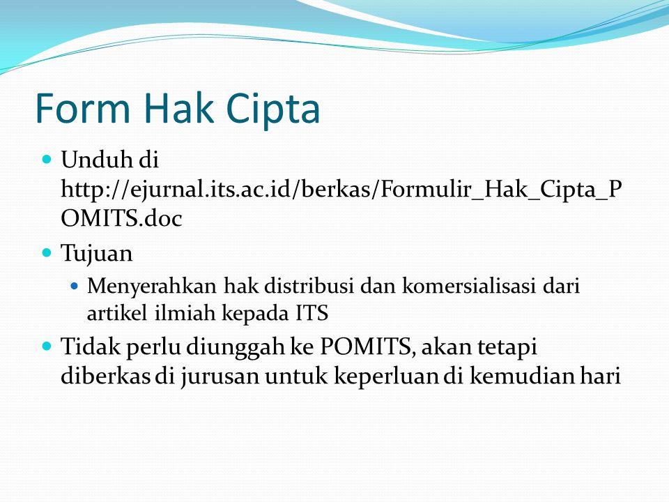 Form Hak Cipta Unduh di http://ejurnal.its.ac.id/berkas/Formulir_Hak_Cipta_POMITS.doc. Tujuan.