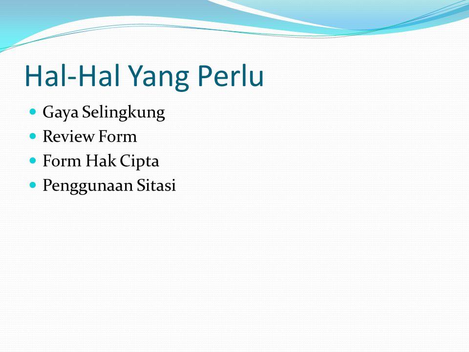 Hal-Hal Yang Perlu Gaya Selingkung Review Form Form Hak Cipta