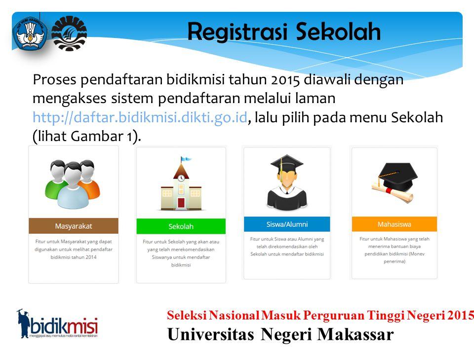 Registrasi Sekolah Universitas Negeri Makassar