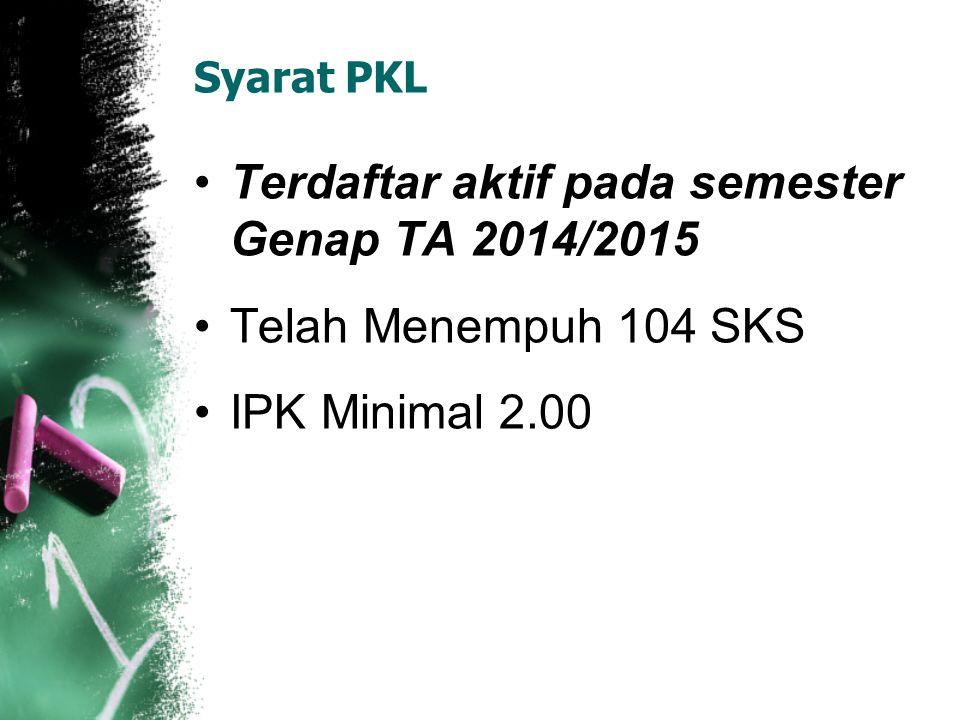 Terdaftar aktif pada semester Genap TA 2014/2015