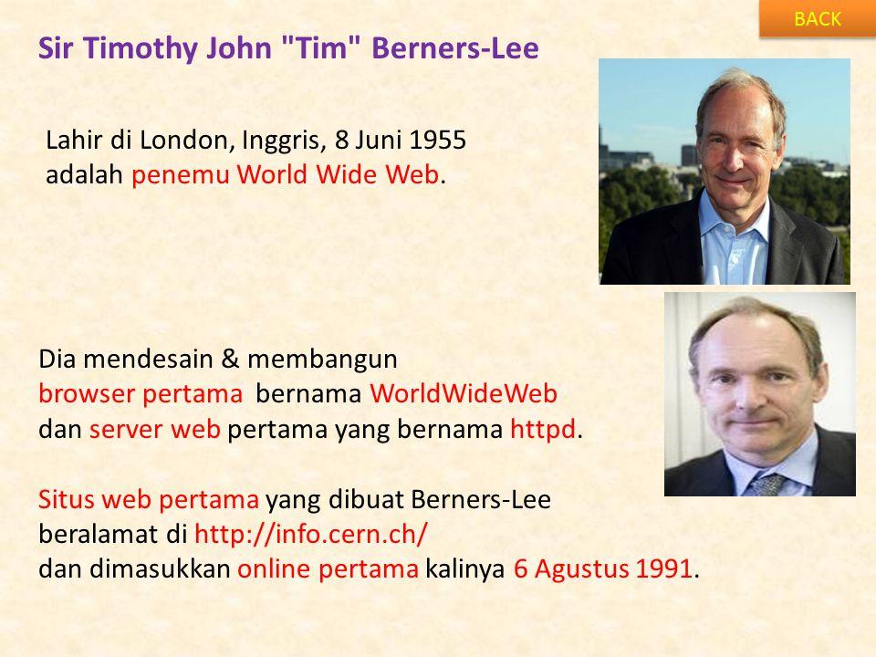 Sir Timothy John Tim Berners-Lee