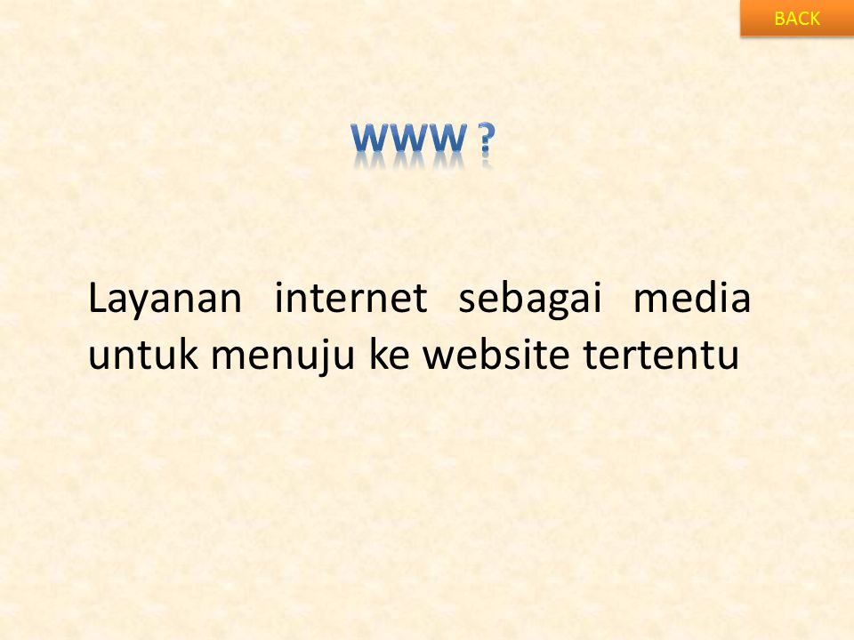 Layanan internet sebagai media untuk menuju ke website tertentu