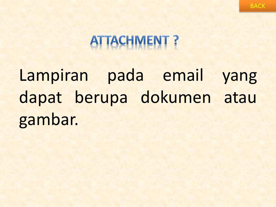 Lampiran pada email yang dapat berupa dokumen atau gambar.
