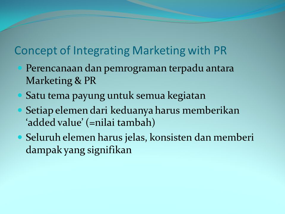 Concept of Integrating Marketing with PR