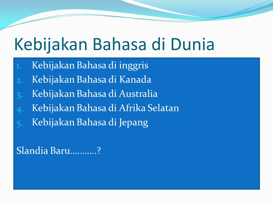 Kebijakan Bahasa di Dunia
