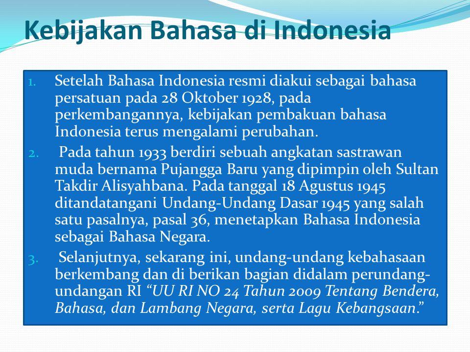 Kebijakan Bahasa di Indonesia