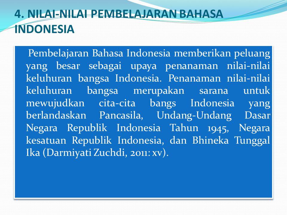 4. NILAI-NILAI PEMBELAJARAN BAHASA INDONESIA