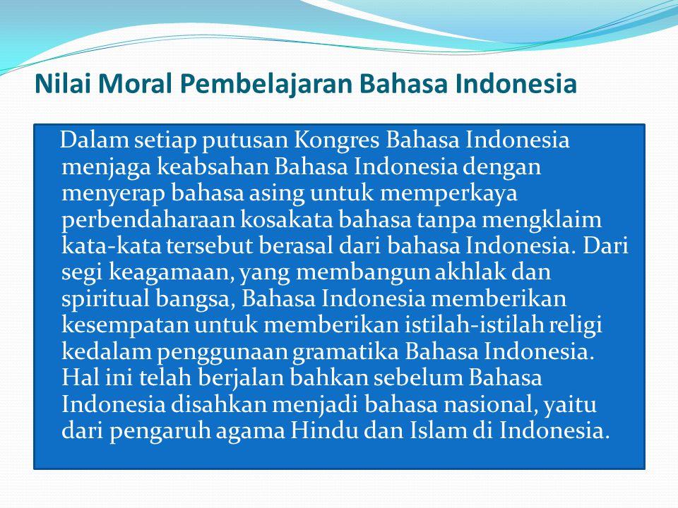 Nilai Moral Pembelajaran Bahasa Indonesia