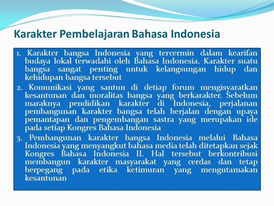 Karakter Pembelajaran Bahasa Indonesia