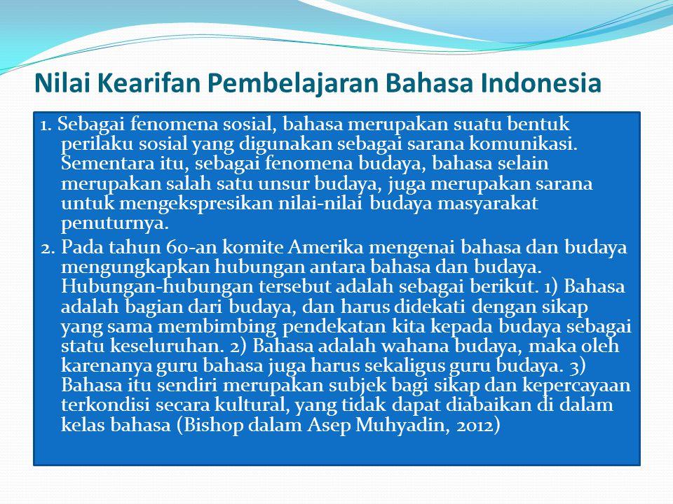 Nilai Kearifan Pembelajaran Bahasa Indonesia