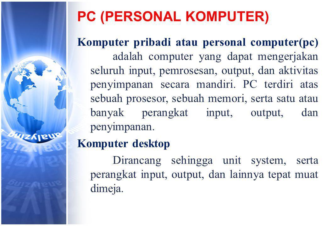 PC (PERSONAL KOMPUTER)