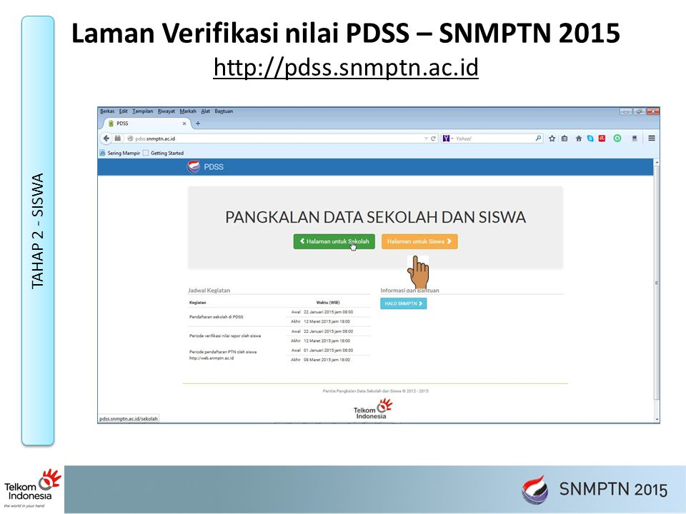 Laman Verifikasi nilai PDSS – SNMPTN 2015 http://pdss.snmptn.ac.id