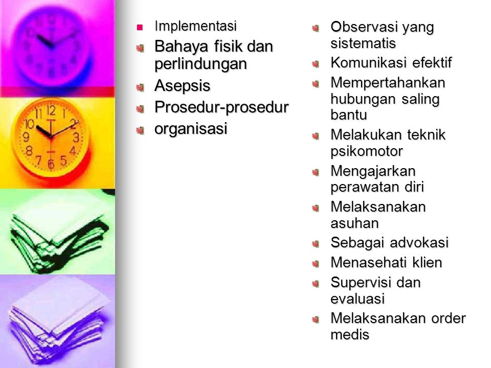 Bahaya fisik dan perlindungan Asepsis Prosedur-prosedur organisasi