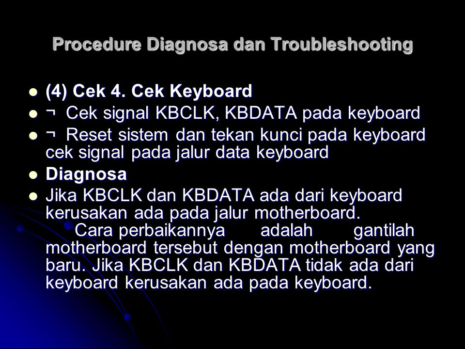 Procedure Diagnosa dan Troubleshooting