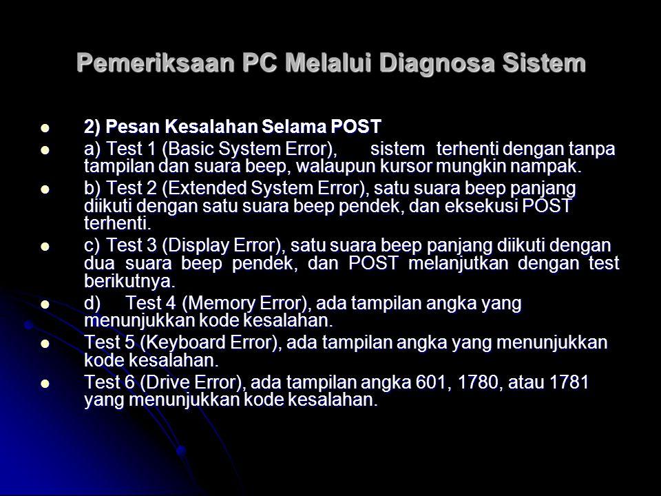 Pemeriksaan PC Melalui Diagnosa Sistem