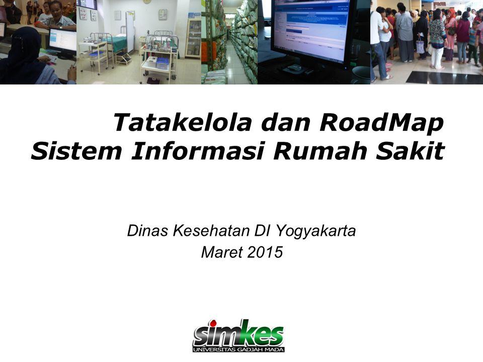 Tatakelola dan RoadMap Sistem Informasi Rumah Sakit