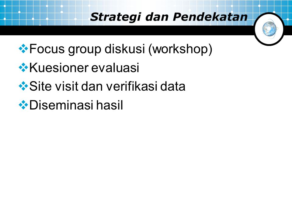 Strategi dan Pendekatan