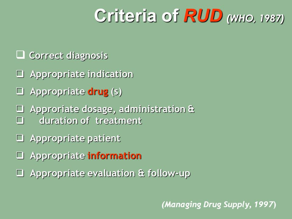 Criteria of RUD (WHO, 1987) Correct diagnosis