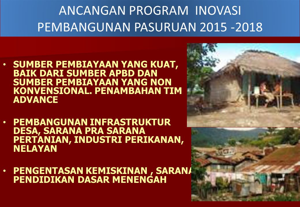 ANCANGAN PROGRAM INOVASI PEMBANGUNAN PASURUAN 2015 -2018
