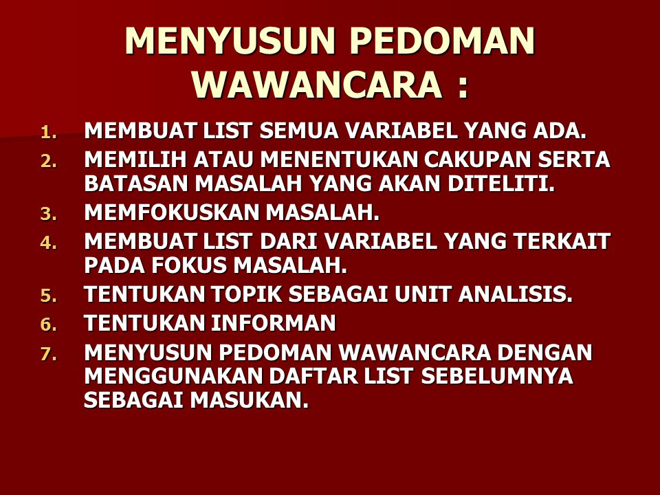 MENYUSUN PEDOMAN WAWANCARA :