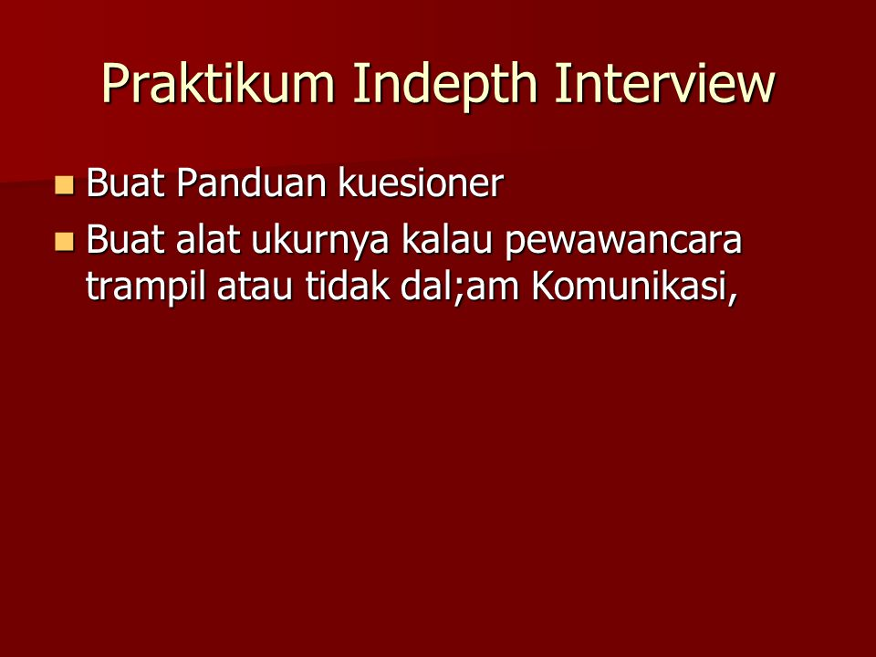 Praktikum Indepth Interview
